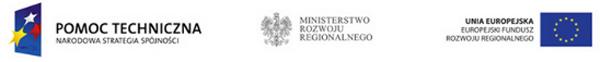 Baner POMOC TECHNICZNA Narodowa Strategia Spójności - Ministerstwo Rozwoju Regionalnego - UNIA EUROPEJSKA Europejski Fundusz Rozwoju Regionalnego